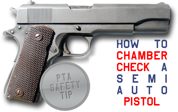 How to Check the Chamber Semi Auto Pistol
