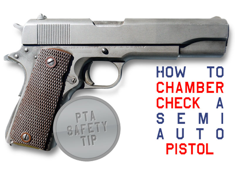 Chamber Check Semi-Auto Pistol